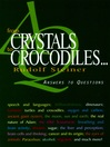 From Crystals to Crocodiles... (eBook): Answers to Questions
