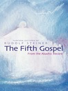 The Fifth Gospel (eBook): From the Akashic Record