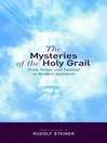 The Mysteries of the Holy Grail (eBook): From Arthur and Parzival to Modern Initiation