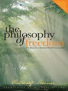 The Philosophy of Freedom (eBook): The Basis for a Modern World Conception