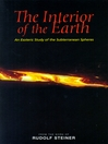 The Interior of the Earth (eBook): An Esoteric Study of the Subterranean Spheres