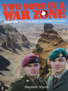 Two Sons in a War Zone (eBook): Afghanistan: the True Story of a Father's Conflict