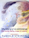 Mystery of the Universe (eBook): The Human Being, Model of Creation