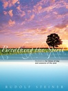 Breathing the Spirit (eBook): Meditations for Times of Day and Seasons of the Year