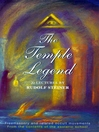 The Temple Legend (eBook): Freemasonry and Related Occult Movements from the Contents of the Esoteric School