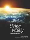 Living Wisely (eBook): Further Advice from Nagarjuna's Precious Garland