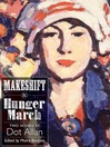 Makeshift and Hunger March (eBook): Two Novels by Dot Allan