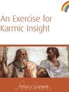 An Exercise for Karmic Insight (eBook)