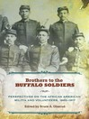 Brothers to the Buffalo Soldiers (eBook): Perspectives on the African American Militia and Volunteers, 1865-1917