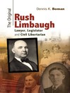 The Original Rush Limbaugh (eBook): Lawyer, Legislator, and Civil Libertarian