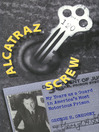 Alcatraz Screw (eBook): My Years as a Guard in America's Most Notorious Prison