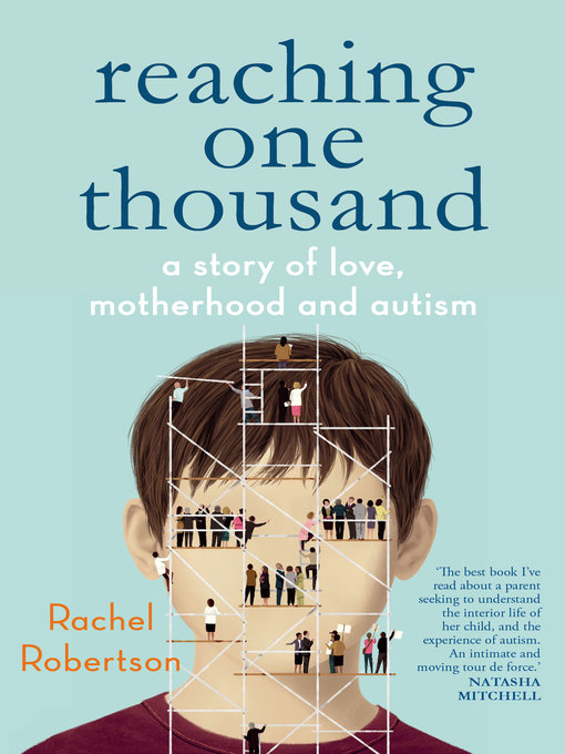 Reaching One Thousand (eBook): A Story of Love, Motherhood and Autism