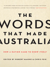 The Words that Made Australia (eBook): How Australia Made Its Own Luck - And Could Now Throw It All Away