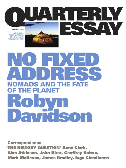 Quarterly Essay 24 No Fixed Address (eBook): Nomads and the Fate of the Planet