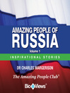 Amazing People of Russia - Volume 1 (MP3): Inspirational Stories