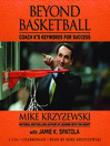 Beyond Basketball (MP3): Coach K's Keywords for Success
