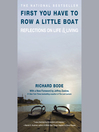 First You Have to Row a Little Boat (MP3): Reflections on Life & Living