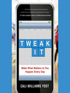 Tweak It (MP3): Make What Matters to You Happen Every Day