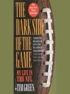The Dark Side of the Game (MP3): My Life in the NFL