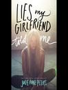 Lies My Girlfriend Told Me (MP3)