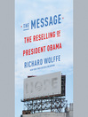 The Message (MP3): The Reselling of President Obama