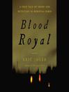 Blood Royal (MP3)
