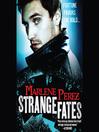 Strange Fates (MP3): Nyx Fortuna Series, Book 1