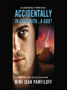 Accidentally In Love With...A God? (MP3): Accidentally Yours Series, Book 1