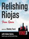 Relishing Riojas From Spain (MP3): Vine Talk, Episode 109