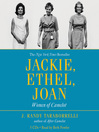 Jackie, Ethel, Joan (MP3): Women of Camelot