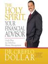 The Holy Spirit, Your Financial Advisor (MP3): God's Plan for Debt-Free Money Management