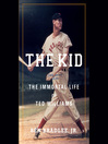 The Kid (MP3): The Immortal Life of Ted Williams