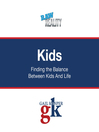 Kids (MP3): Finding the Balance Between Kids and Life