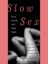 Slow Sex (MP3): The Art and Craft of the Female Orgasm