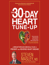 The 30-Day Heart Tune-Up (MP3): A Breakthrough Medical Plan to Prevent and Reverse Heart Disease