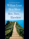 Here, There, Elsewhere (MP3): Stories from the Road