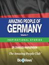 Amazing People of Germany - Volume 1 (MP3): Inspirational Stories