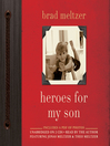 Heroes for My Son (MP3)