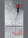 Balance (MP3): A Story of Faith, Family, and Life on the Line