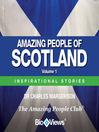 Amazing People of Scotland - Volume 1 (MP3): Inspirational Stories