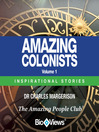 Amazing Colonists - Volume 1 (MP3): Inspirational Stories