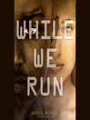 While We Run (MP3): When We Wake Series, Book 2