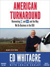 American Turnaround (MP3): Reinventing AT&T and GM and the Way We Do Business in the USA