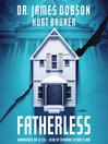 Fatherless (MP3): A Novel