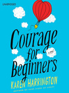 Courage for Beginners (MP3)