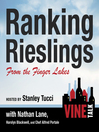 Ranking Rieslings from the Finger Lakes (MP3): Vine Talk Episode 102