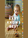Baby Knows Best (MP3): Raising a Confident and Resourceful Child, the RIE Way