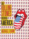 The Rolling Stones Discover America (MP3): Exclusive Inside Story of Their American Tour