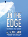 On the Edge (MP3): The Art of High-Impact Leadership