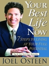 Your Best Life Now (MP3): 7 steps to Living at Your Full Potential